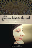 From Behind the Veil: A Hijabi's Journey to Happiness