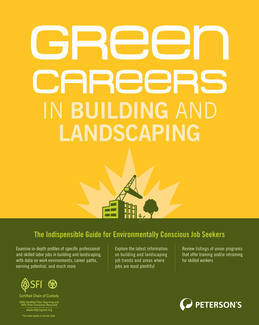 Green Careers in Building and Landscaping: Colleges and Union Organizations with Great Green Programs - Part II of IV