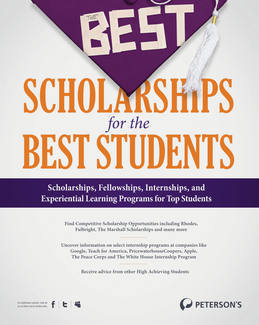 The Best Scholarships for the Best Students--For the Ambitious: Competitive Scholarships and Experiential Opportunities: Chapter 1 of 12