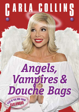 Angels, Vampires and Douche Bags