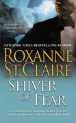 Roxanne St. Claire - Shiver of Fear