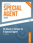 Master the Special Agent Exam: All About a Career as A Special Agent - Part II of IV