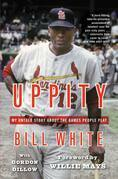 Uppity: My Untold Story About The Games People Play