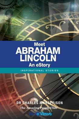 Meet Abraham Lincoln - An eStory: Inspirational Stories