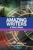 Amazing Writers - A Short eBook: Inspirational Stories