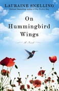 On Hummingbird Wings: A Novel