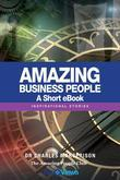 Amazing Business People - A Short eBook: Inspirational Stories