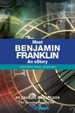 Meet Benjamin Franklin - An eStory: Inspirational Stories