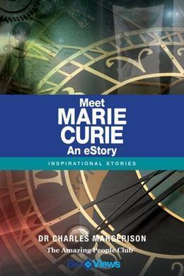 Meet Marie Curie - An eStory: Inspirational Stories