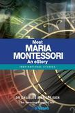 Meet Maria Montessori - An eStory: Inspirational Stories