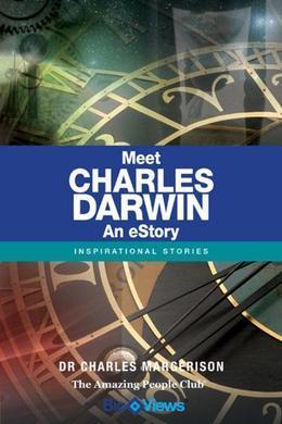 Meet Charles Darwin - An eStory: Inspirational Stories