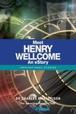 Meet Henry Wellcome - An eStory: Inspirational Stories