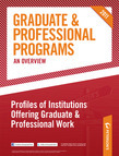 Peterson's Graduate & Professional Programs: An Overview--Profiles of Institutions Offering Graduate & Professional Work