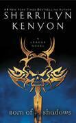 Sherrilyn Kenyon - Born of Shadows