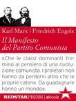 Il Manifesto del Partito Comunista. Edizione integrale