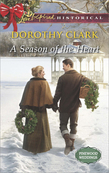 A Season of the Heart (Mills & Boon Love Inspired Historical) (Pinewood Weddings, Book 4)