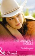 The Lawman's Noelle (Mills & Boon Cherish) (Men of the West, Book 30)