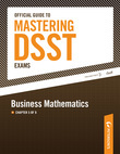 Official Guide to Mastering the DSST--Business Mathematics