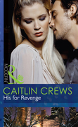 His for Revenge (Mills & Boon Modern) (Vows of Convenience, Book 2)