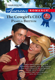 The Cowgirl's CEO (Mills & Boon American Romance)