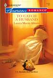 To Catch a Husband (Mills & Boon American Romance)