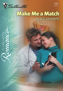 Make Me a Match (Mills & Boon Silhouette)