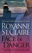 Roxanne St. Claire - Face of Danger