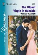 The Oldest Virgin In Oakdale (Mills & Boon Silhouette)