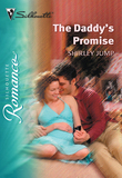 The Daddy's Promise (Mills & Boon Silhouette)