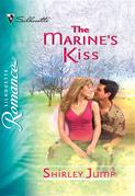 The Marine's Kiss (Mills & Boon Silhouette)