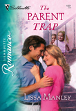 The Parent Trap (Mills & Boon Silhouette)