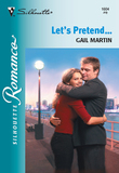 Let's Pretend... (Mills & Boon Silhouette)