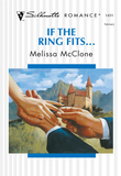 If The Ring Fits... (Mills & Boon Silhouette)