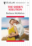 The Sheik's Solution (Mills & Boon Silhouette)