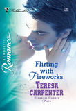 Flirting with Fireworks (Mills & Boon Silhouette)