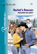 Rachel's Rescuer (Mills & Boon Silhouette)
