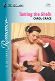 Taming The Sheik (Mills & Boon Silhouette)