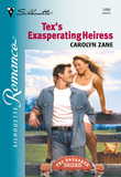 Tex's Exasperating Heiress (Mills & Boon Silhouette)