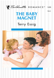 The Baby Magnet (Mills & Boon Silhouette)