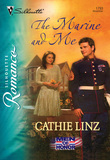 The Marine And Me (Mills & Boon Silhouette)