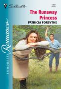 The Runaway Princess (Mills & Boon Silhouette)