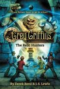 Grey Griffins: The Relic Hunters