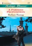 A Parisian Proposition (Mills & Boon Cherish)