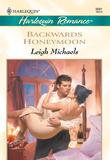 Backwards Honeymoon (Mills & Boon Cherish)