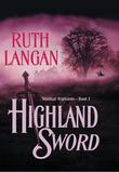 Highland Sword (Mills & Boon Historical)