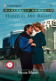 Hired by Mr. Right (Mills & Boon Cherish)
