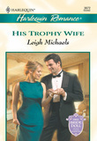 His Trophy Wife (Mills & Boon Cherish)