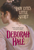 Lady Lyte's Little Secret (Mills & Boon Historical)