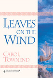 Leaves On The Wind (Mills & Boon Historical)