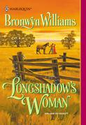 Longshadow's Woman (Mills & Boon Historical)